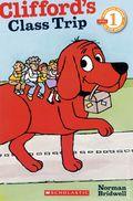 Clifford's Class Trip SC (2011 Scholastic Reader) 1-1ST