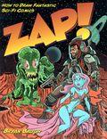 Zap! How to Draw Fantastic Sci-Fi Comics SC (2006) 1-REP