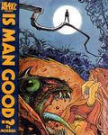Heavy Metal Presents Is Man Good? GN (1978) 1-1ST