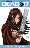 Dead at 17 The Witch Queen TPB (2011 Image) 1-1ST