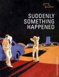Suddenly Something Happened GN (2011) 1-1ST