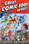 Great Comic Book Heroes SC (2003 Fantagraphics) 1-1ST