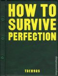 How to Survive Perfection HC (2002 Tremors) 1-1ST