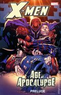 X-Men Age of Apocalypse Prelude TPB (2011 Marvel) 1-1ST