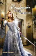 Cinderella Ninja Warrior PB (2011 Twisted Tales Novel) 1-1ST