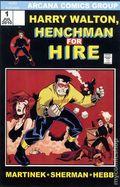 Harry Walton, Henchman for Hire GN (2010 Arcana) 1-1ST