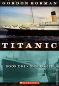 Titanic SC (2011 A Scholastic Storybook) 1-1ST