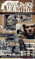Guns, Drugs And Monsters PB (2005 Cal Mcdonald Novel) 1-1ST
