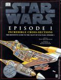 Star Wars Episode I Incredible Cross-Sections HC (1999 DK) The Definitive Guide to the Craft of Episode I 1-1ST