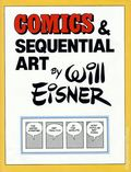 Comics and Sequential Art HC (1985 Poorhouse Press/Eclipse) By Will Eisner 1-1ST
