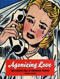 Agonizing Love The Golden Era of Romance Comics SC (2011) 1-1ST