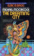 Dreaming City PB (1972 An Elric Novel) 1-1ST