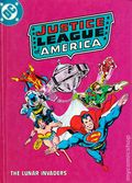 Justice League of America in The Lunar Invaders HC (1982 DC) 1T-1ST