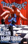 Mystique TPB (2011 Marvel) Ultimate Collection by Sean McKeever 1-1ST