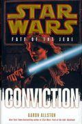 Star Wars Fate of the Jedi Conviction HC (2011 Novel) 1A-1ST