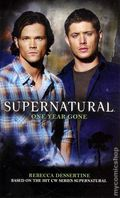 Supernatural One Year Gone PB (2011 Novel) 1-1ST