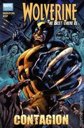 Wolverine The Best There Is Contagion HC (2011 Marvel) Premiere Edition 1-1ST