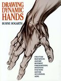 Drawing Dynamic Hands SC (1988 Watson-Guptill) By Burne Hogarth 1-REP
