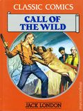 Classic Comics Call of the Wild HC (1990 Gallery Books) Jack London 1-1ST