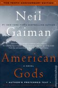 American Gods HC (2011 A HarperCollins Novel) By Neil Gaiman The 10th Anniversary Edition 1-1ST