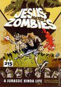 Jesus Hates Zombies A Jurassic Kinda Life GN (2011) 1-1ST