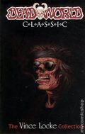 Deadworld Classic TPB (2010 IDW) The Vince Locke Collection 2-1ST
