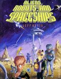 Aliens, Robots, and Spaceships SC (1995) 1-1ST