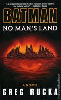 Batman No Man's Land PB (2001 Bantam Books Novel) By Greg Rucka 1-REP