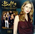 Buffy The Vampire Slayer 2012 Wall Calendar (2011 Universe) #2012