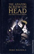Amazing Screw-On Head and Other Curious Objects HC (2010 Dark Horse) 1-REP