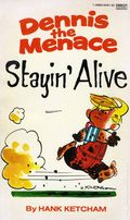 Dennis the Menace Stayin' Alive PB (1980) 1-1ST