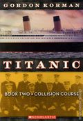 Titanic SC (2011 A Scholastic Storybook) 2-1ST