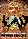 Complete Alan Moore Future Shocks TPB (2011 Simon & Schuster) 2nd Edition 1-1ST