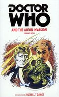 Doctor Who and the Auton Invasion PB (2011 Novel) 1-1ST