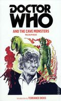 Doctor Who and the Cave Monsters PB (2011 Novel) 1-1ST