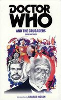 Doctor Who and the Crusaders PB (2011 Novel) 1-1ST