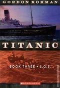 Titanic SC (2011 A Scholastic Storybook) 3-1ST