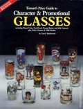 Tomart's Price Guide to Character and Promo Glasses SC (1993 2nd Edition) 1-1ST