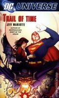 DC Universe Trail of Time PB (2007 Novel) 1-1ST