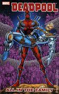 Deadpool All in the Family TPB (2011 Marvel) 1-1ST