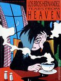 Tears from Heaven HC (1988 FB) The Complete Love and Rockets 4B-1ST