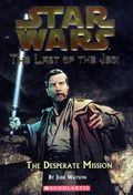 Star Wars The Last of the Jedi SC (2005-2008 Scholastic Young Readers Novel) 1-REP