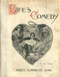 Life's Comedy (1897 CHARLES SCRIBNER'S SONS) 1897