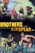 Brothers of the Spear Archives HC (2011-2013 Dark Horse) 1-1ST
