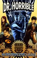 Dr. Horrible and Other Horrible Stories TPB (2010 Dark Horse) 1st Edition 1-REP
