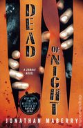 Dead of Night SC (2011 A Zombie Novel) 1-1ST