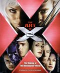 Art of X2 SC (2003 Newmarket Press) The Making of the Blockbuster Movie 1B-1ST