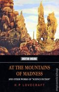 At the Mountain of Madness and Other Works of Weird Fiction SC (2011) 1-1ST