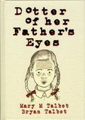 Dotter of Her Father's Eyes HC (2012 Dark Horse) 1-1ST