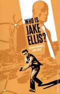 Who is Jake Ellis? TPB (2011 Image) 1-1ST